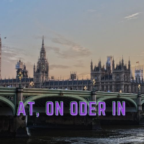 At, On oder In